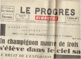 Le Progres Du 14 Fevrier 1960 Sahara BOMBE ATOMIQUE -REGANNE- 2 Scans - Journaux - Quotidiens