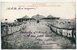 CPA 1904 MADAGASCAR - MANANARA Inauguration De  La Résidence 14 Juillet 1904 ( Animée - Côte Est ) - Madagascar