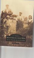 62 -Trés Beau Livre De 128 Pages  MEMOIRE EN IMAGES   De La Ville De MONTREUIL SUR MER  De Roland André - Livres, BD, Revues