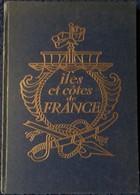 Henry De Monfreid -  Îles Et Cotes De France - Roman Illustré De Chromos Couleurs - IMA éditeur Paris - ( 1957 ) - Bücher, Zeitschriften, Comics