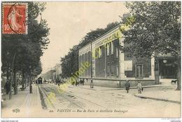 93. PANTIN . Rue De Paris Et Distillerie Boulanger . - Pantin