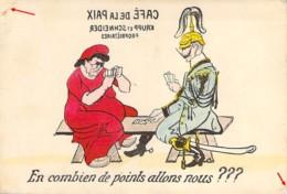 Carte Satirique  Guerre 1914 La Guerre Au Café De La Paix Marianne Et Guillaume Krupp Et Schneider - Humorísticas