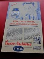 ENCRE POUR PORTE PLUME  ANTOINE STYLEX BUVARD Collection Illustré Publicitaire Publicité Papeterie - Stationeries (flat Articles)