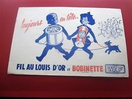FIL AU LOUIS D'OR ET BOBINETTE W/F - BUVARD Collection Illustré Publicitaire Publicité Textile & Vestimentaire - Textile & Clothing