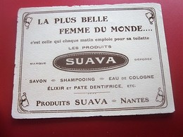 PRODUIT SUAVA NANTES-SAVON SHAMPOING-EAU DE COLOGNE- BUVARD Collection Illustré Publicitaire Publicité Parfums & Beauté - Perfume & Beauty