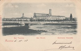 TREVISO-SAN TEONISTO-SAN NICOLò-SEMINARIO VESCOVILE-CARTOLINA VIAGGIATA IL 6-11-1902 - Treviso