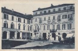 SAN DAMIANO D'ASTI-ASTI-PIAZZA MUNICIPIO E MONUMENTO AI CADUTI-CARTOLINA VIAGGIATA IL 31-5-1929 - Asti