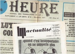 LIP : L'Heure N°1 ( Decembre 1977) Et Lip Actualité De Octobre 1977( Supp à Lip Unité N°10) - Newspapers