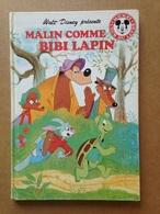 Disney - Mickey Club Du Livre - Malin Comme Bibi Lapin (1994) - Disney