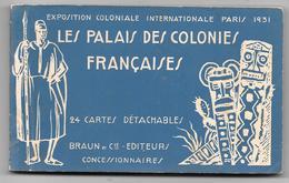 75 - PARIS 1931 - EXPOSITION COLONIALE - LES PALAIS DES COLONIES FRANÇAISES - Carnet De 24 Cartes - Complet - Exposiciones