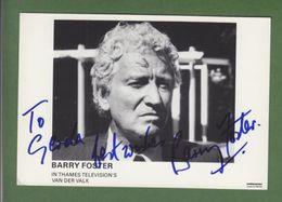 BARRY FOSTER In Person Signed Photo AUTOGRAPHE / AUTOGRAMM  10/15 Cm - Autographes
