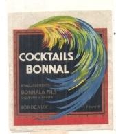 étiquette  - 1960/90 -cocktails BONNAL  Bordeaux - - Whisky