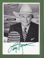 LARRY HAGMAN In Person Signed Glossy Photo AUTOGRAPHE / AUTOGRAMM  10/15 Cm - Autographes