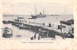 Afrique Algérie ALGER  Départ Du Courrier De France (bateau Ship)(- Cpa  DOS SIMPLE Editions :B-F Paris) * PRIX FIXE - Algeri