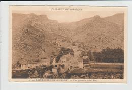 SAINT GUILHEM LE DESERT - HERAULT - VUE GENERALE COTE SUD - Autres Communes