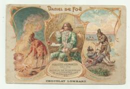CHOCOLAT LOMBART PARIS - DANIEL DE FOE, ROBINSON CRUSOE  VIAGGIATA FP - Werbepostkarten