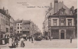57 - THIONVILLE - PLACE DU MARCHE - TRAMWAY ET BIJOUTERIE GIERDEN - Thionville