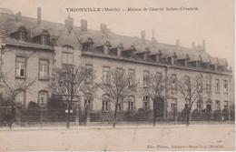57 - THIONVILLE - MAISON DE CHARITE STE ELISABETH - Thionville