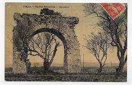 (RECTO / VERSO) FREJUS EN 1907 - RUINES ROMAINES AVEC PERSONNAGES  - TIMBRE ENLEVE AU DOS - CPA AVEC GLACAGE VOYAGEE - Frejus