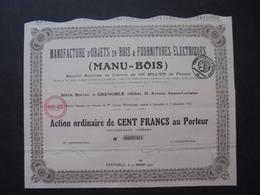 ISERE, GRENOBLE 1923 - MANUFATURE D'OBJETS EN BOIS : MANU BOIS - ACTION ORDINAIRE 100 FRS - Shareholdings