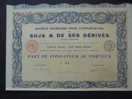 EXPLOITATION DU SOJA ET DE SES DERIVES - PART FONDATEUR - PARIS 1916 - Shareholdings