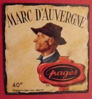 étiquette Pagès. Marc D'Auvergne 40°. Le Puy-en-Velay - Alcohols