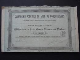 PACA - L'ILE DE PORQUEROLLES - OBLIGATION DE 500 FRS - PARIS 1908 - Shareholdings