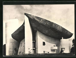AK Ronchamp, Chapelle De Notre-Dame Du Haut, Bauhaus-Architekt Le Corbusier - Buildings & Architecture