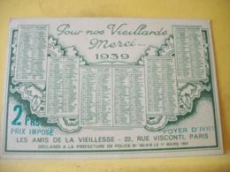 B20 761 CARTE POSTALE CALENDRIER 1939 POUR NOS VIEILLARDS MERCI... 2 FRS LES AMIS DE LA VIEILLESSE. DESSIN D'UNE VIEILLE - Calendriers