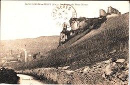 Saint Sorlin En Bugey. Les Ruines Du Vieux Château. De J. Boufflet à M. Et Mme Dierckx à Chaumontel. - France