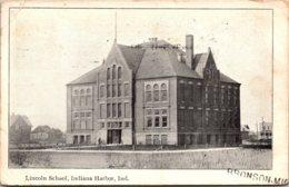 Lincoln School Indiana Harbor Indiana 1910 - Schools