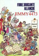 CPM - ALLANCHE 15 Cantal - FOIRE A LA BROCANTE Août  1987 - Edit. Par Le Syndicat D'initiative - Bourses & Salons De Collections