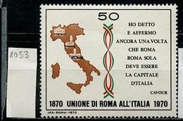 Italie - Italy - Italien 1970 Y&T N°1053 - Michel N°1315 *** - 50l Rattachement De Rome à L'Italie - 6. 1946-.. Republik