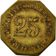 Monnaie, France, Union Des Commerçants, Montagnac, 25 Centimes, TTB, Laiton - Monetary / Of Necessity