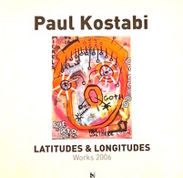 Arte - Paul Kostabi Latitudes & Longitudes Works 2006 - Catalogo Mostra - Disegni