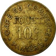 Monnaie, France, Café Du Commerce, FOUET, Pamiers, 10 Centimes, TTB, Laiton - Monétaires / De Nécessité