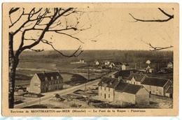 MONTMARTIN Sur MER - Carte Sur Le PONT De La ROQUE Et Le HAMEAU - Montmartin Sur Mer