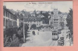 OLD POSTCARD -  SWITZERLAND - SUISSE -    ST. GALLEN - TRAM - ST. GALLERHOF - SG St. Gall