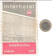 ETIQUETA DE HOTEL  - INTERHOTEL HOTEL BEROLINA  - BERLIN  -ALEMANIA - Hotel Labels