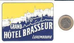 ETIQUETA DE HOTEL  - GRAND HÔTEL BRASSEUR  -LUXEMBOURG - Etiquetas De Hotel