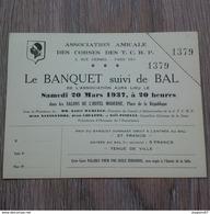 ASSOCIATION AMICALE DES CORSES DES T.C.R.P PARIS LE BANQUET SUIVI DE BAL 1937 RARE - Vecchi Documenti