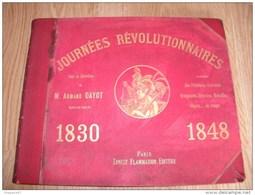 JOURNEES REVOLUTIONNAIRES M ARMAND DAYOT 1830 1848 - 1801-1900