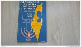 ALMANACH 1956 DU KEREN KAYEMETH LEISRAEL STRASBOURG JUDAICA G.CAHN - Livres, BD, Revues