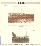 Centenaire Du Lycée Agricole De Luçon-Petre En Vendée - 1987 - Dédicace De C. Villenave, Proviseur - Livres Dédicacés