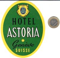 ETIQUETA DE HOTEL  - HOTEL ASTORIA  -GENÈVE  -SUISSE - Hotel Labels
