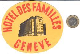 ETIQUETA DE HOTEL  - HOTEL DES FAMILLES   -GENÈVE  -SUISSE - Hotel Labels