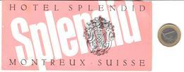 ETIQUETA DE HOTEL  - HÔTEL SPLENDID  -MONTREUX  -SUISSE - Hotel Labels