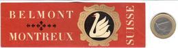 ETIQUETA DE HOTEL  -BELMONT -MONTREUX  -SUISSE - Hotel Labels