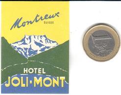 ETIQUETA DE HOTEL  -HOTEL JOLI-MONT -MONTREUX  -SUISSE - Etiquetas De Hotel