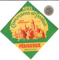 ETIQUETA DE HOTEL  -HOTEL COMMERCE ET POSTES  -PÉRIGUEUX  -FRANCIA - Hotel Labels